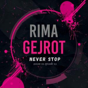 "Never Stop (From ""Rima Gejrot: Season 1: Episode 2"")"