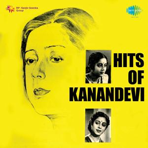 Hits of Kanan Devi