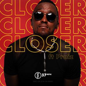 37mph – Closer ft. Praiz (Studio Acapella)