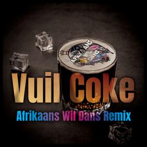 Vuil Coke (Afrikaans Wil Dans Remix)