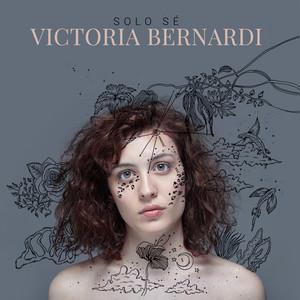 Solo Sé - Victoria Bernardi