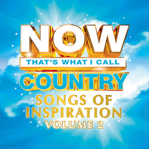 NOW Country Songs Of Inspiration Vol. 2