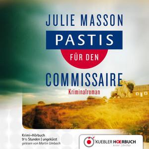 Pastis für den Commissaire Audiobook