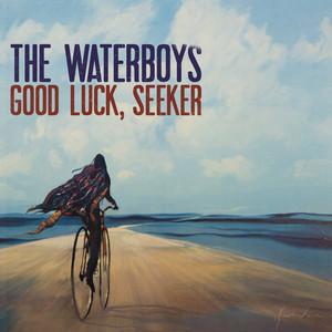 The Waterboys  Good Luck, Seeker :Replay