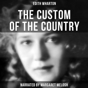 The Custom of the Country Audiobook