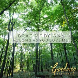 Drag Me Down / As Long As You Love Me