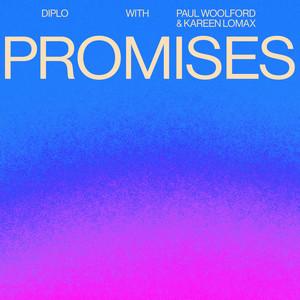 Diplo x Paul Woolford x Kareen Lomax - Promises