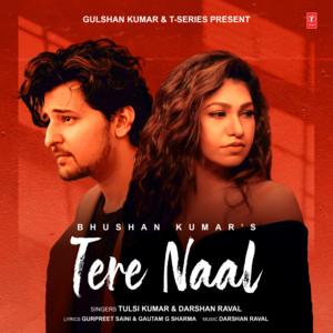 Tere Naal - Tulsi Kumar | MP3 Download