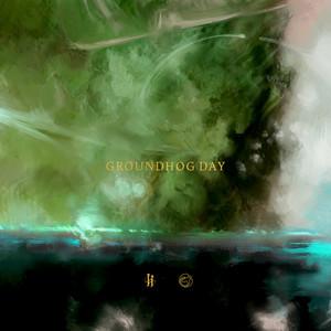 GROUNDHOG DAY album cover