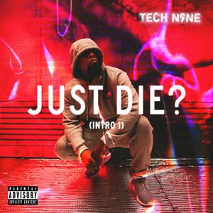 Just Die? (Intro 1)