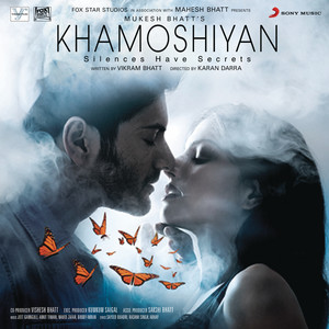 Khamoshiyan (Original Motion Picture Soundtrack) album