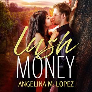 Lush Money - Filthy Rich, Book 1 (Unabridged)