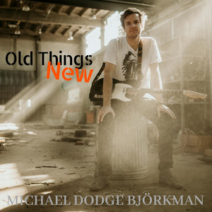 Old Things New album