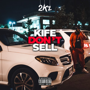 Kife Don't Sell