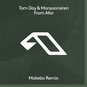 From Afar - Makebo Remix