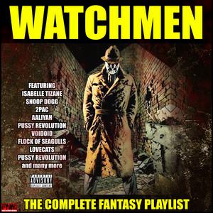 Watchmen - The Complete Fantasy Playlist