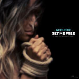 Set Me Free (Acoustic)