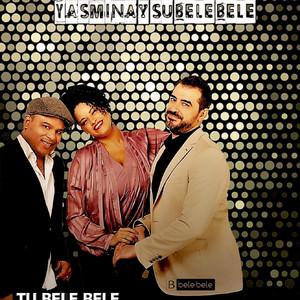 Libre by Yasmina y Su Bele Bele