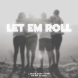 Let Em Roll
