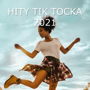 Hity Tik Tocka 2021