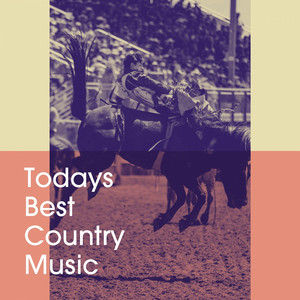 Todays Best Country Music album