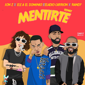 Mentirte (Remix)