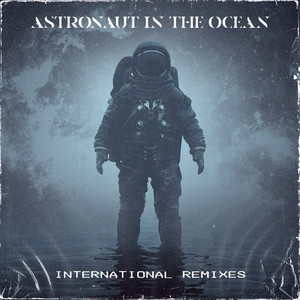 Astronaut In The Ocean by Masked Wolf