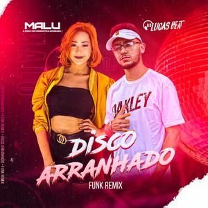 Disco Arranhado - Funk Remix cover art