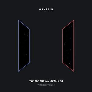 Tie Me Down (feat. Elley Duhé) [Remixes]