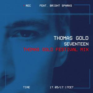 Seventeen (Thomas Gold Festival Mix)