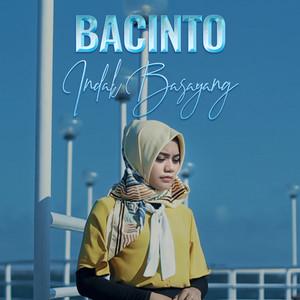 Bacinto Indak Basayang