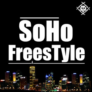 SoHo Freestyle