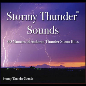 Stormy Thunder Sounds - 60 Minutes of Thunder Storm Bliss: MP3 by Nelson May