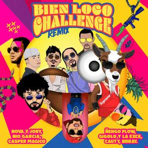 Bien Loco Challenge (Remix)