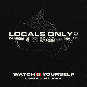 Watch Yourself (Canada Version)