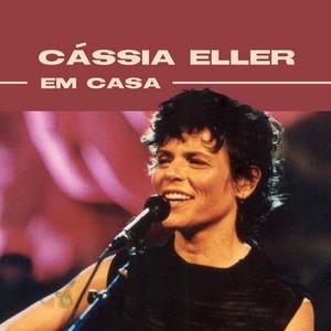Cássia Eller Em Casa - Cássia Eller