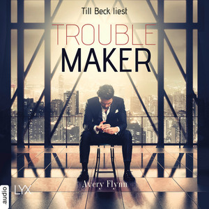Troublemaker - Harbor City, Teil 2 (Ungekürzt) Audiobook