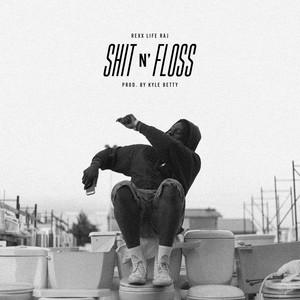 Shit n' Floss - Single
