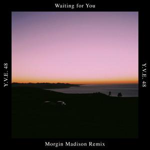 Waiting for You (Morgin Madison Remix)