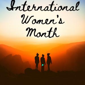 International Women's Month