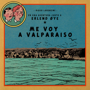 Me Voy a Valparaíso - Diego Lorenzini