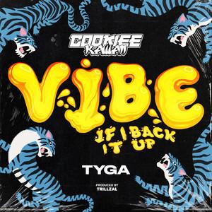 Vibe (If I Back It Up)