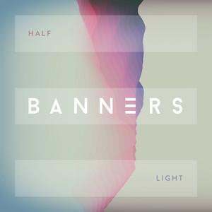 Half Light - Banners
