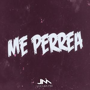 Me Perrea (Remix)