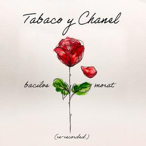 Tabaco y Chanel (Re-Recorded)