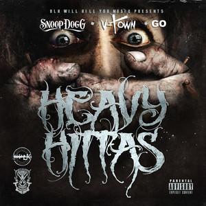 DLK Will Kill You Music Presents: Heavy Hittas