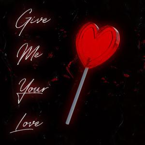 Give Me Your Love (Scott Humphrey Remix)
