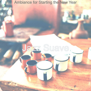 Ambiance for Starting the New Year
