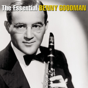 The Essential Benny Goodman album