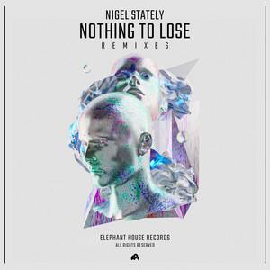 Nothing to Lose (Remixes)